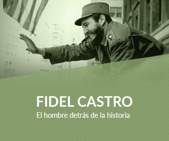 Fidel Castro: El hombre detrás de la historia