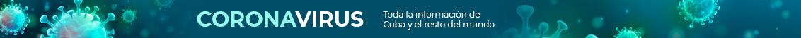 Coronavirus - Toda la información de Cuba y el mundo