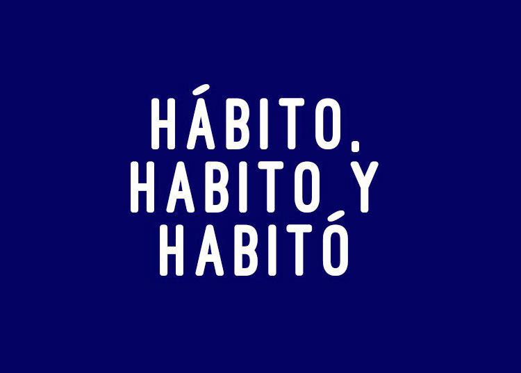 Hábito, habito, habitó